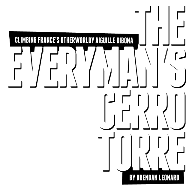 The Everyman's Cerro Torre by Brendan Leonard